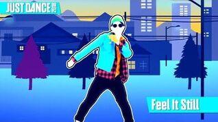 Feel It Still - Just Dance 2018