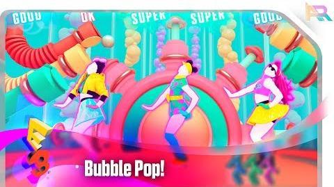 Just Dance 2018 - Bubble Pop! E3