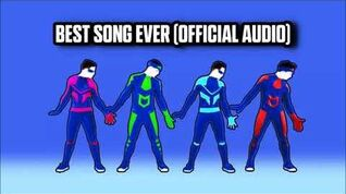 Best Song Ever (Official Audio) - Just Dance Music