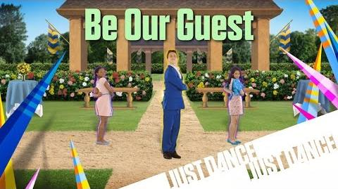 Be Our Guest - Just Dance Disney Party 2 (No GUI)