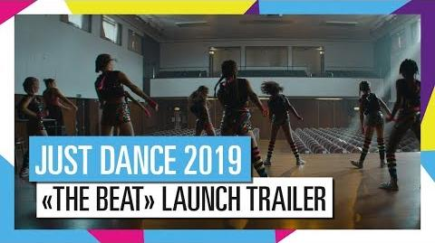 "JUST DANCE 2019 – ""The Beat"" launch trailer (EMEA TV spot)"