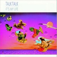 It's My Life (Talk Talk album) coverart