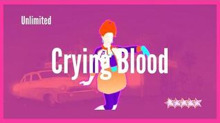 Just Dance 2020 (Unlimited) Crying Blood