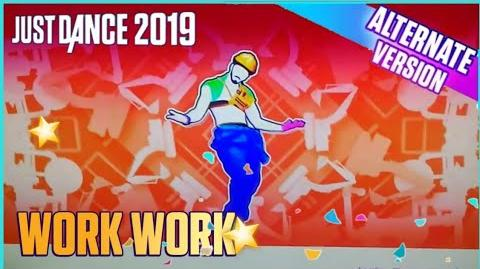Work Work (Extreme) - Full Gameplay (Just Dance 2019)