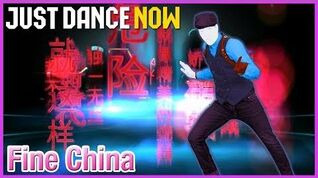 Fine China - Just Dance Now
