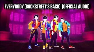 Everybody (Backstreet's Back) (Official Audio) - Just Dance Music