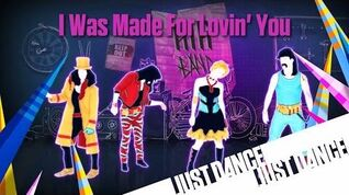 I Was Made For Lovin' You - Just Dance Now (No Gui)
