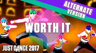 Just Dance 2017 Worth It by Fifth Harmony - Extreme Version - Official Gameplay US