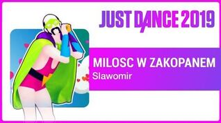 Just Dance 2019 Milosc W Zakopanem