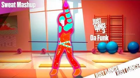 Just Dance 3 - Da Funk Sweat Mashup
