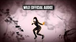 Wild (Official Audio) - Just Dance Music