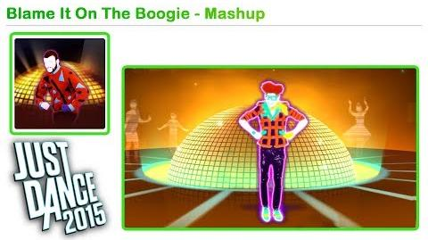 Blame It on the Boogie (Mashup) - Just Dance 2014