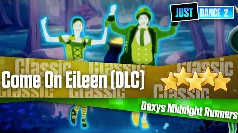 Come On Eileen - Dexy's Midnight Runners Just Dance 2-0