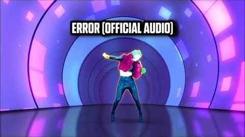 Error (Official Audio) - Just Dance Music