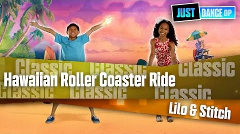 Hawaiian Roller Coaster Ride - Lilo & Stitch I Just Dance Disney Party