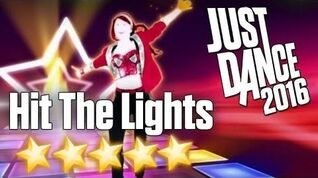 Hit the Lights - Just Dance 2016