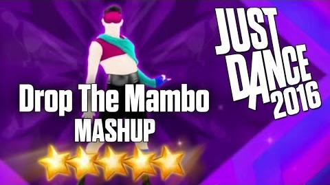 Just Dance 2016 - Drop The Mambo (MASHUP)