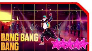 Just Dance 2019 Bang Bang Bang (Alternate) Megastar