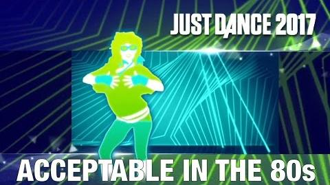 Just Dance 2017 - Acceptable in the 80s by Calvin Harris