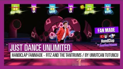 Just Dance Unlimited - HandClap (Fanmade) by Fitz and the Tantrums - UK