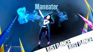 Just Dance Unlimited - Maneater