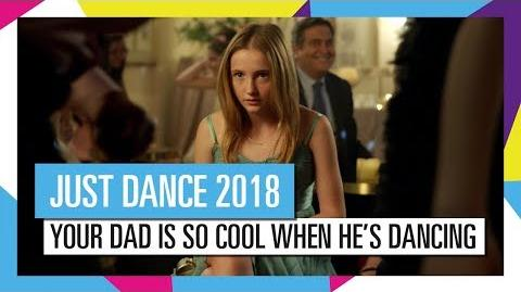"""Your dad is so cool when he's dancing!"" (TV Spot) - Just Dance 2018 (UK)"