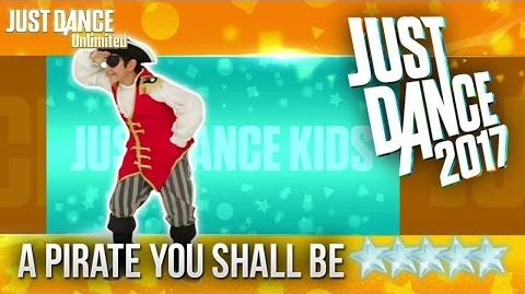 Just Dance 2017 - A Pirate You Shall Be