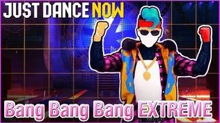 Just Dance Now - Bang Bang Bang Extreme 5 stars