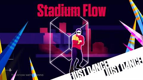 Stadium Flow - Just Dance 2016