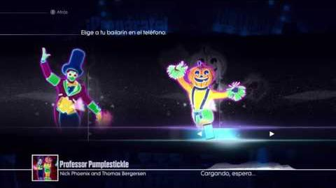 Professor Pumplestickle - Just Dance 2017