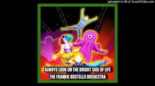 The Frankie Bostello Orchestra - Always Look On The Bright Side Of Life