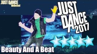 Beauty And A Beat - Just Dance 2017