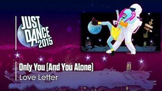 Only You (And You Alone) - Just Dance 2015