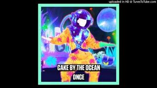 DNCE - Cake By The Ocean (Just Dance 2017)