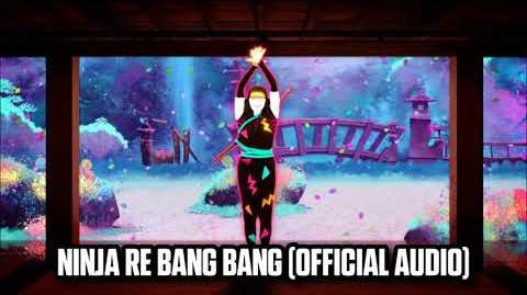 Ninja Re Bang Bang (Official Audio) - Just Dance Music