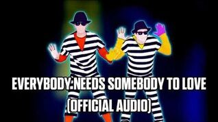 Everybody Needs Somebody To Love (Official Audio) - Just Dance Music