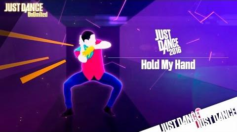 Just Dance Unlimited - Hold My Hand