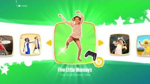Five little Monkeys - Just Dance 2018 (Kids Mode)