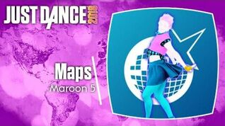 Maps - Just Dance 2018