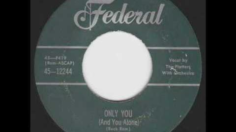 The Platters - Only You (And You Alone) Original Version on Federal 1955