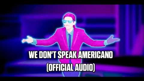 We No Speak Americano (Official Audio) - Just Dance Music