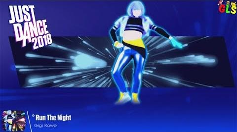Just Dance 2018 - Run The Night