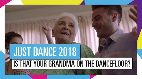 """Is that your grandma on the dancefloor?"" (TV Spot) - Just Dance 2018 (UK)"
