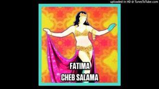 Cheb Salama - Fatima