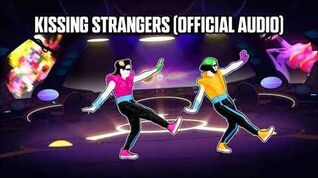 Kissing Stangers (Official Audio) - Just Dance Music