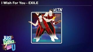 I Wish For You - EXILE Just Dance Wii U