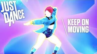 Keep On Moving Just Dance 2018