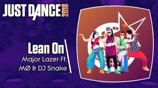 Lean On - Just Dance 2018