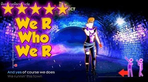 Just Dance 4 - We R Who We R - 5* Stars