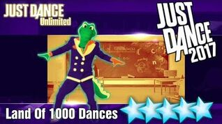 Land Of 1000 Dances - Just Dance 2017